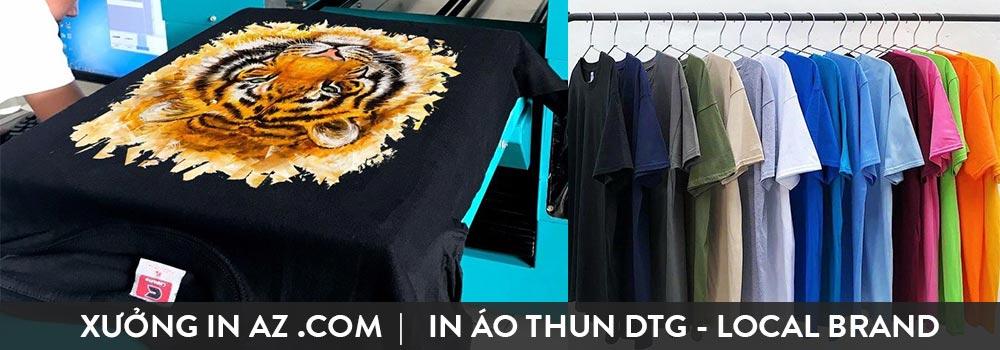 in áo thun kỹ thuật số tphcm. AZ in áo thun theo yêu cầu cho Local Brand , shop thời trang